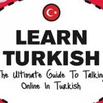 یادگیری زبان ترکی استانبولی چقدر طول می کشد؟