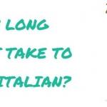 یادگیری زبان ایتالیایی چقدر طول می کشد؟
